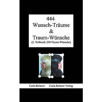 444 WunschTrume  TraumWnsche by Reiterer & Carin