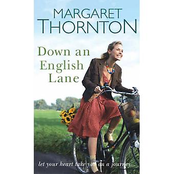 Down an English Lane by Margaret Thornton - 9780749080907 Book