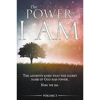 The Power of I AM  Volume 2 by Allen & David