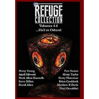 The Refuge Collection... Hell to Others by Gunnells & Mark Allan