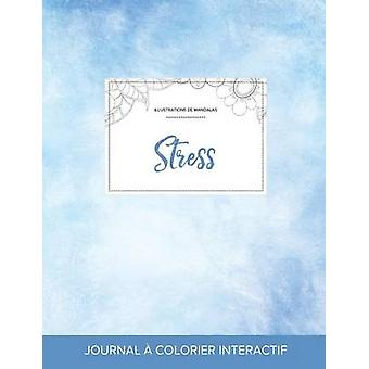 Journal de coloration adulte Stress Illustrations de mandalas Cieux dgags by Wegner & Courtney