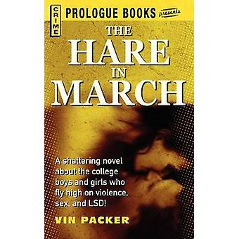 The Hare in March by Packer & Vin