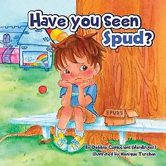 Have You Seen Spud by Capiccioni & Debbie