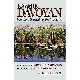 Whispers and Breath of the Meadows by Davoyan & Razmik