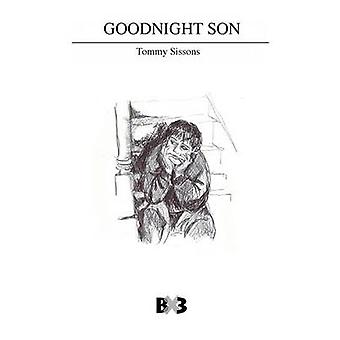 Goodnight Son by Sissons & Tommy