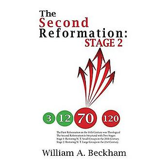 The Second Reformation Stage 2 by Beckham & William A.