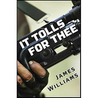 It Tolls for Thee by Williams & James
