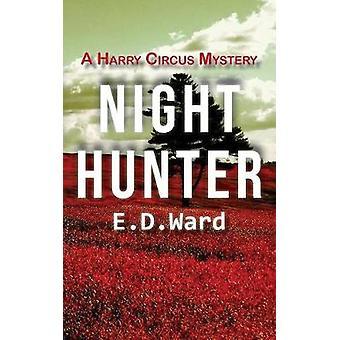 Night Hunter by Ward & E.D.