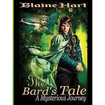 A Mysterious Journey - The Bard's Tale - Book One by Blaine Hart - 9781
