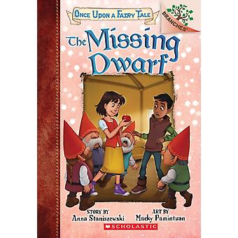 The Missing Dwarf A Branches Book Once Upon a Fairy Tale Tale 3 Volume 3 di Anna Staniszewski & Illustrated di Macky Pamintuan