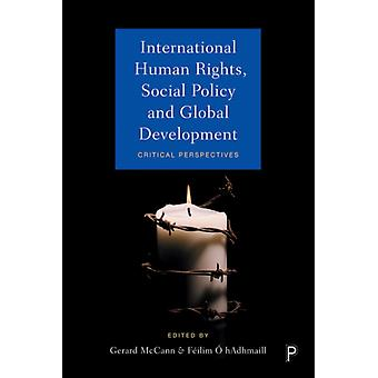 International Human Rights Social Policy and Global Develop by Gerard McCann