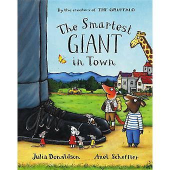 The Smartest Giant in Town by Julia Donaldson - 9780333961445 Book