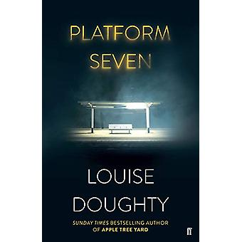Platform Seven by Louise Doughty - 9780571321940 Book