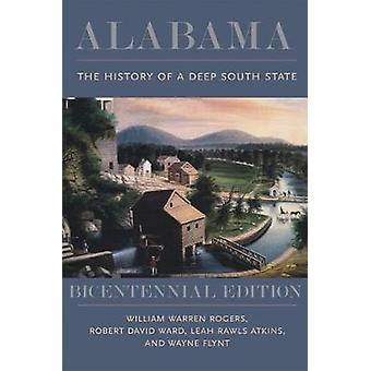 Alabama - Historia Deep South State William Warren Rogers -