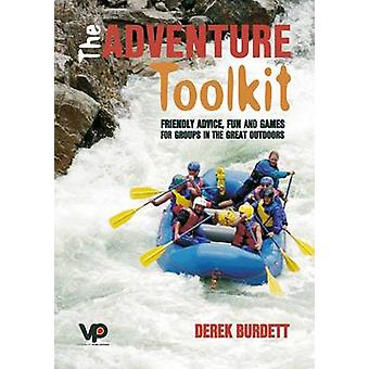 The Adventure Toolkit - Friendly Advice - Fun and Games for Groups in