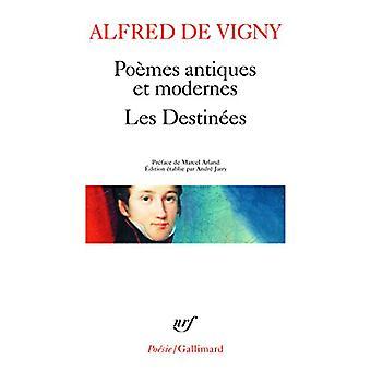 Poemes Antiques Et Modernes/Les Destinees by Vigny - 9782070320493 Bo