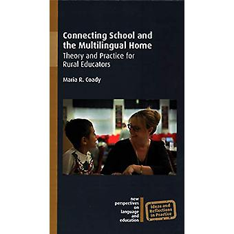 Connecting School and the Multilingual Home - Theory and Practice for