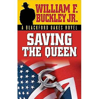 Saving the Queen by William F. Buckley - 9781581824612 Book