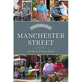 Stories of a Manchester Street by Phil Barton - 9780750990479 Book
