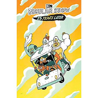 Regular Show - 25 Years Later by Christopher Hastings - 9781684153756