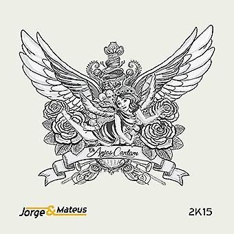 Jorge & Mateus - importation USA Os Anjos Cantam [CD]