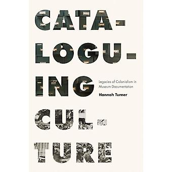 Cataloguing Culture by Turner & Hannah