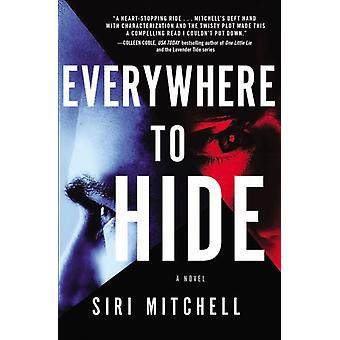 Everywhere to Hide by Mitchell & Siri