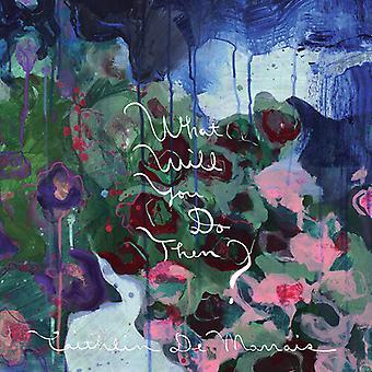 De Marrais,Caithlin - What Will You Do Then? [Vinyl] USA import