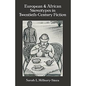 European and African Stereotypes in Twentieth-Century Fiction by Sara