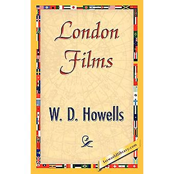 London Films by Howells W D Howells - 9781421845777 Book