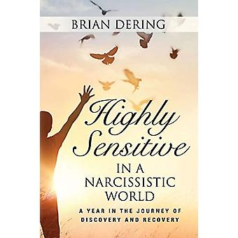 Highly Sensitive in a Narcissistic World by Brian Dering - 9781634928