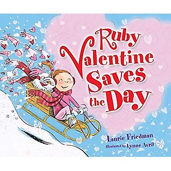 Ruby Valentine Saves The Day Library Edition by Friedman Laurie & Avril Lynne
