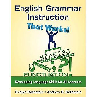 English Grammar Instruction That Works!