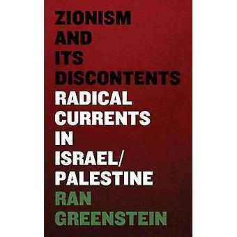 Zionism and its Discontents by Ran Greenstein