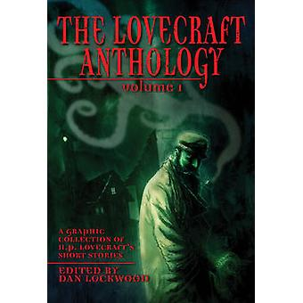 Lovecraft Anthology Vol I by HP Lovecraft