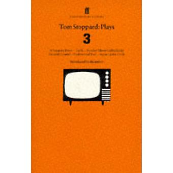 Tom Stoppard  - Plays 3 - Separate Peace - Teeth - Another Moon Called