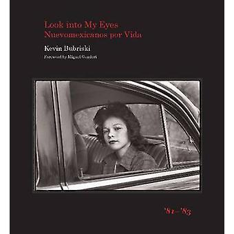 Look into My Eyes - Nuevomexicanos Por Vida - '81-'83 by Kevin Bubrisk