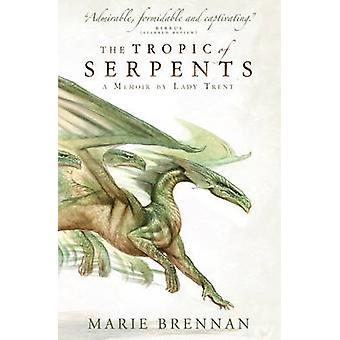 Tropic av ormar - en memoar av Lady Trent av Marie Brennan - 978