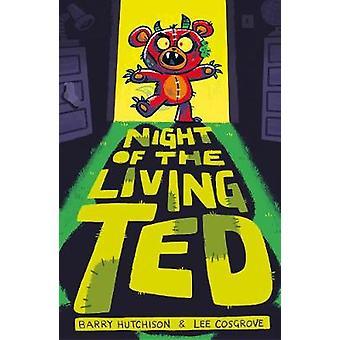 Nuit de la vie de Ted par nuit de Ted de la vie - 9781847159564 Bo