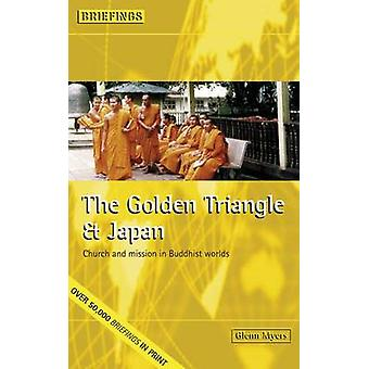 The Golden Triangle and Japan - Church and Mission in Buddhist Worlds