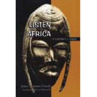 Listen to Africa - A Call from L.S. Senghor by Josiane Nespoulous-Neuv