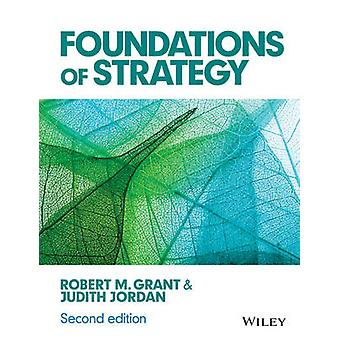 Fondamenti di strategia (2nd Revised edition) di Robert M. Grant - Ju