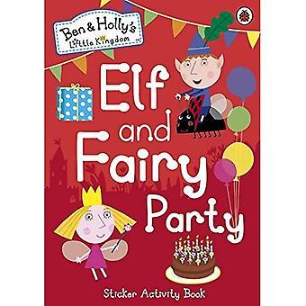 Petit royaume de Ben et Holly: elfe et fée parti (Ben & Holly petit royaume)