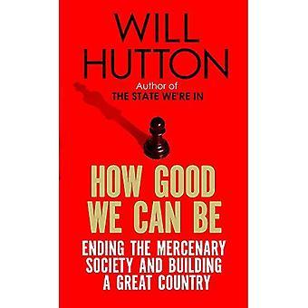 Hoe goed We kunnen: Beëindigen van de huurling Society en de opbouw van een groot land