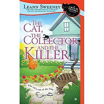 Cat, the Collector och mördaren, den: en katt i trubbel Mystery (katter i trubbel mysterier)