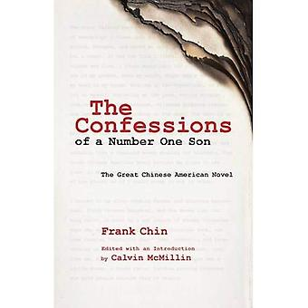 The Confessions of a Number One Son: The Great Chinese American Novel (Intersections: Asian and Pacific American...