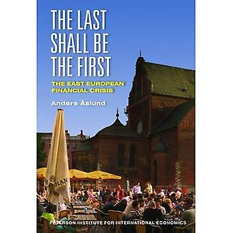 The Last Shall Be First: East European Financial Crisis