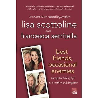 Beste vrienden, occasionele vijanden: De lichtere kant van het leven als moeder en dochter (lezingsgroep goud)