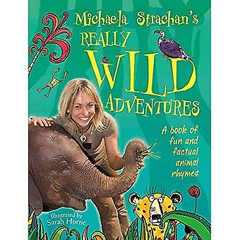 Vraiment Wild Adventures de Michaela Strachan: un livre de comptines animaux amusants et factuels