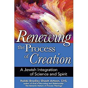 Renouveler le processus de création: une intégration juive de la Science et l'esprit